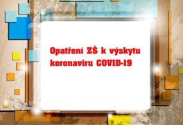 Opatření ZŠ k výskytu koronaviru COVID-19