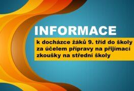 Informace k docházce žáků 9. tříd do školy