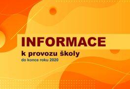 Informace k provozu školy do 31. 12. 2020