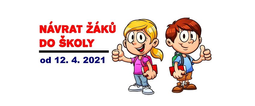 Návrat žáků do školy od 12. dubna 2021
