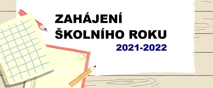 Zahájení školního roku 2021-2022
